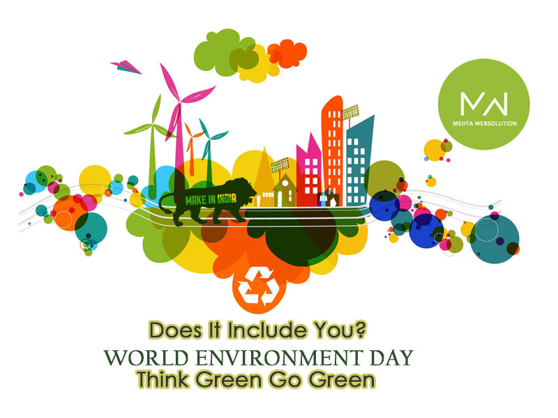 World Environment Day | 05 June 2015 | Web Designing in Jamnagar | Web Design in Jamnagar | Mehta Websolution